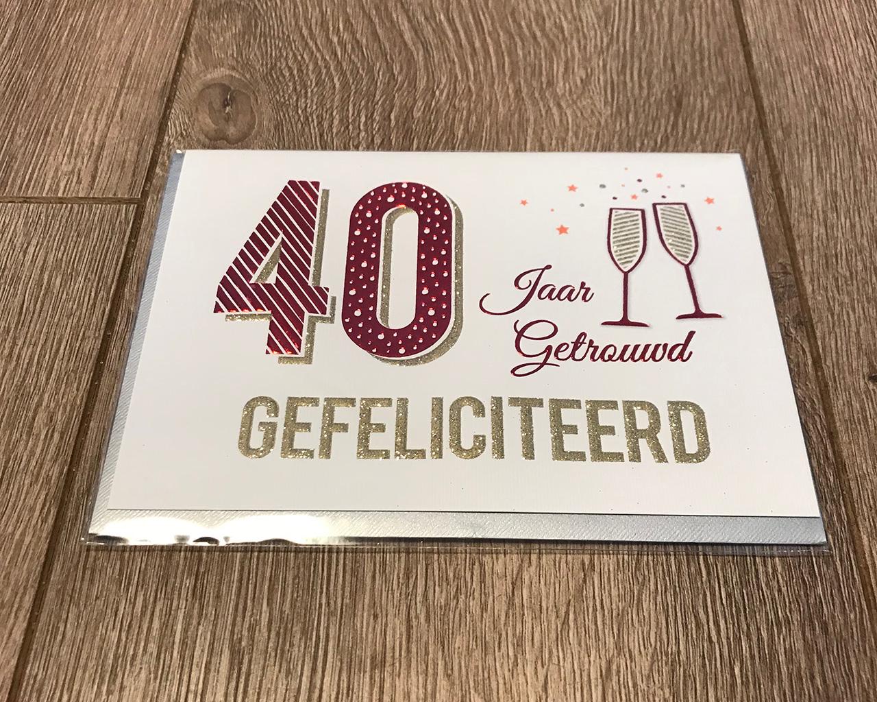 Populair 40 jaar getrouwd kaart - Bloem, Kaart en Kleur @JT94